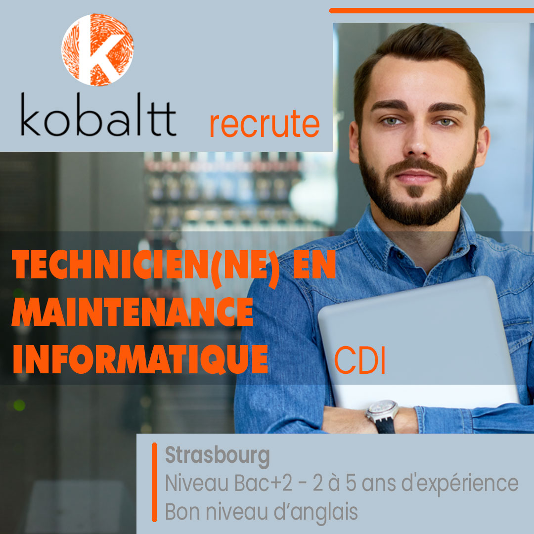KOBALTT recrute TECHNICIEN EN MAINTENANCE INFORMATIQUE (H/F)